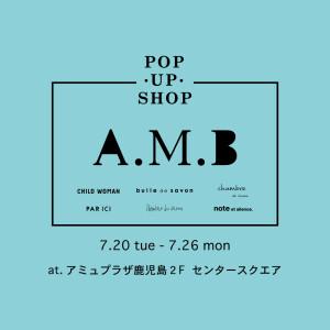 ◯A.M.B POP UP 明日からです♩♩◯